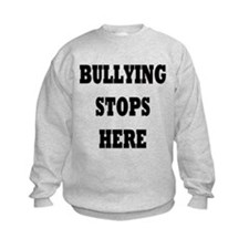 Bullying Stops Here Sweatshirt