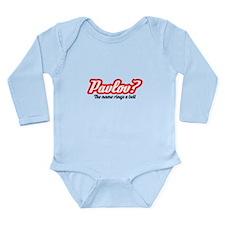 Pavlov? Long Sleeve Infant Bodysuit