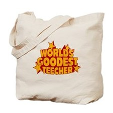 World Goodest Teecher Tote Bag