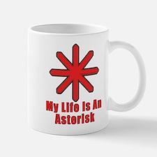 Life with an asterisk Mug