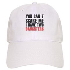 I have two daughters Baseball Baseball Cap