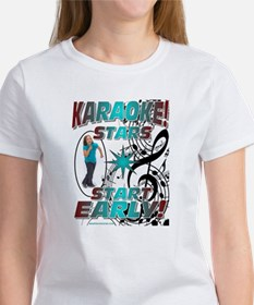 KARAOKE STARS START EARLY! Women's T-Shirt