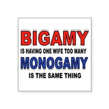 "BIGAMY Square Sticker 3"" x 3"""