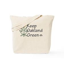 keep oakland green Tote Bag