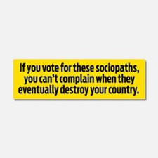 Voting for Sociopaths Car Magnet 10 x 3