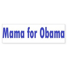 Mama for Obama Bumper Sticker