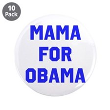 "Mama for Obama 3.5"" Button (10 pack)"