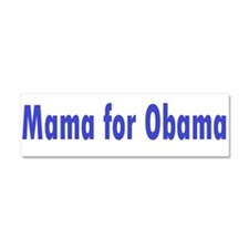 Mama for Obama Car Magnet 10 x 3