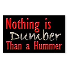Dumber Hummer Rectangle Decal