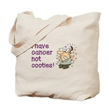 CANCER NOT COOTIES! Tote Bag