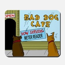 Menu at the Bad Dog Cafe Cartoon Mousepad