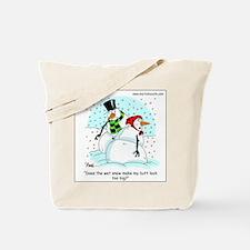 Snow woman's butt too big? Tote Bag