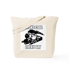 SMOKE COAL EVERY DAY Tote Bag