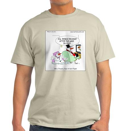Mrs. Frosty has a hot flash Light T-Shirt