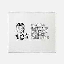 Shake your meds Throw Blanket