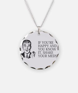 Shake your meds Necklace