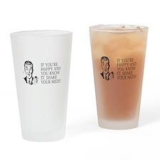 Shake your meds Drinking Glass