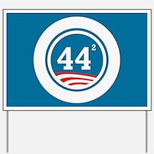 44 Squared Obama Yard Sign