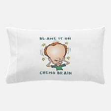 CHEMO BRAIN Pillow Case