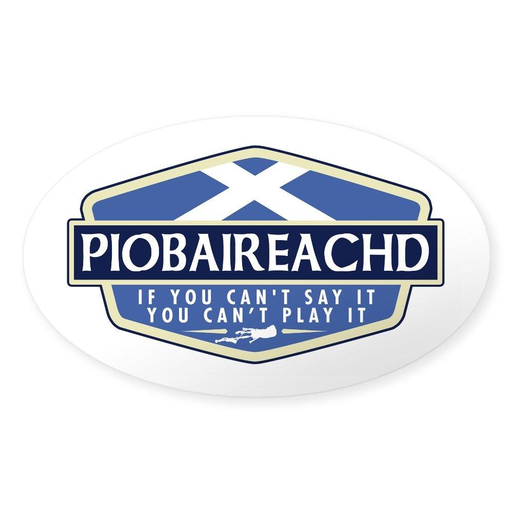 CafePress Piobaireachd Rectangle Sticker Sticker Oval 710863938