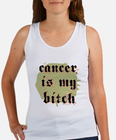 CANCER IS MY BITCH Women's Tank Top