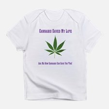 Cannabis Saved Infant T-Shirt