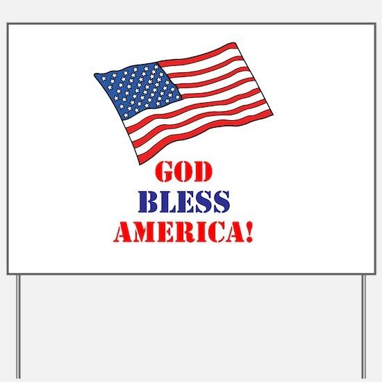 God Bless America! Yard Sign