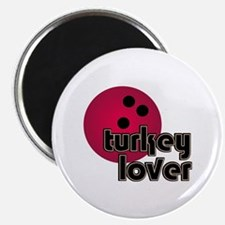 Turkey Lover Bowling Ball Magnet