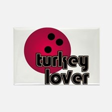 Turkey Lover Bowling Ball Rectangle Magnet