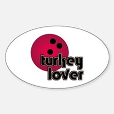 Turkey Lover Bowling Ball Oval Decal