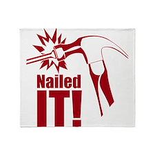 nailed it Throw Blanket
