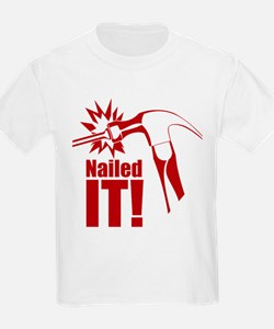 nailed it T-Shirt