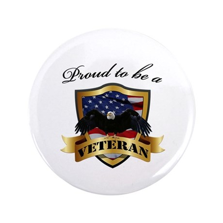 """Proud to be a Veteran 3.5"""" Button"""