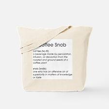 Coffee Snob Tote Bag