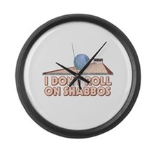 I Dont Roll on Shabbos Large Wall Clock