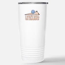 I Dont Roll on Shabbos Travel Mug