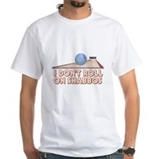 I Dont Roll on Shabbos Shirt
