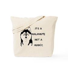 Its a Malamute not a Husky Tote Bag