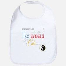 People who dont like dogs Bib