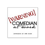 Warning: Comedian Square Sticker 3