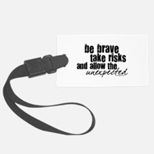 be-brave1.png Luggage Tag