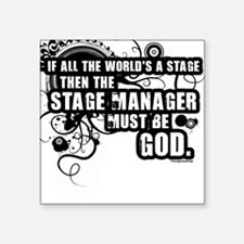 """stage-manager2.png Square Sticker 3"""" x 3"""""""