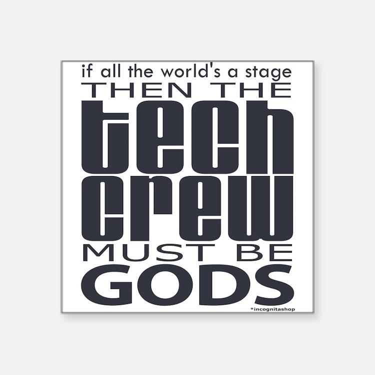 "tech-crew.png Square Sticker 3"" x 3"""