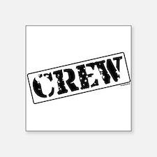 "crew.png Square Sticker 3"" x 3"""