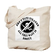 Don't Date Pirates Tote Bag
