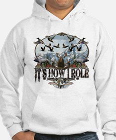 It's how I role Hoodie