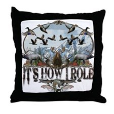It's how I role Throw Pillow