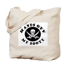 Hands Off My Booty Tote Bag