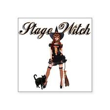 "Stage Witch Square Sticker 3"" x 3"""