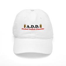 """""""A.D.D. Alcohol Deficit Disorder"""" Baseball Cap"""